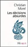 Les décisions absurdes