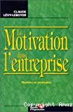 La motivation dans l'entreprise
