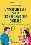 L'approche lean pour la transformation digitale