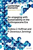 Re-engaging with sustainability in the Anthropocene era