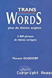 TRANS WORDS plus de thème anglais5000 phrases de thème corrigées