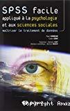 SPSS Facile : appliqué à la psychologie et aux sciences sociales