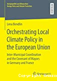 Orchestrating Local Climate Policy in the European Union
