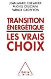 Transition énergétique, les vrais choix