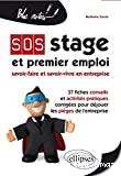 SOS stage et premier emploi