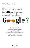 Etes-vous assez intelligent pour travailler chez Google ?