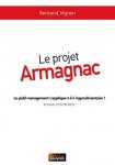 Le projet Armagnac