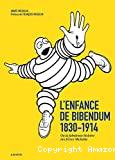 L'enfance de Bibendum
