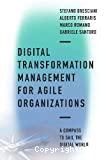 Digital Transformation Management for Agile Organizations