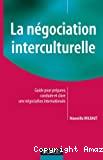 La négociation interculturelle