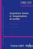 Acquisitions, fusions et réorganisations de sociétés