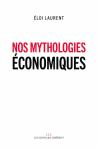 Nos mythologies économiques