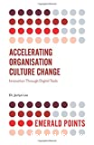 Accelerating Organisation Culture Change