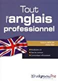 Tout l'anglais professionnel