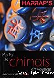PARLER LE CHINOIS EN VOYAGE