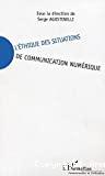 L'éthique des situations de communication numérique