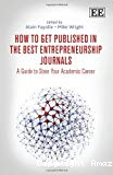 How To Get Published In The Best Entrepreneurship Journals