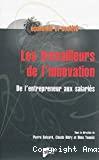 Les travailleurs de l'innovation