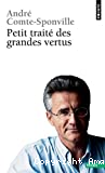 PETIT TRAITE DES GRANDES VERTUS