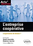 L'entreprise coopérative