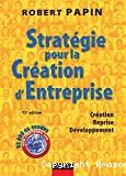 Stratégie pour la création d'entreprise
