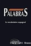 PALABRASLE VOCABULAIRE ESPAGNOL