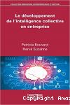 Le développement de l'intelligence collective en entreprise