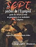 SEPT PECHES DE L'ESPAGNOL (LES)