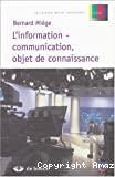 L'information-communication, objet de connaissance