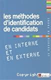 Les méthodes d'identification des candidats