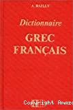 DICTIONNAIRE GREC - FRANCAIS