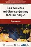 Les sociétés méditerranéennes face au risque