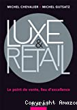 Luxe & retail