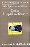 Les dérives du capitalisme financier