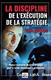 La discipline de l'exécution de la stratégie