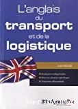 L' anglais du transport et de la logistique