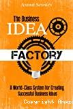 The business idea factory