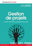 Gestion de projets : le guide exhaustif du management de projets