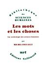 MOTS ET LES CHOSES (LES)