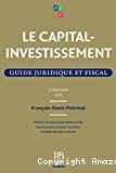 Le capital-investissement : guide juridique et fiscal