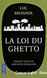 La loi du ghetto