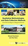 Qualitative methodologies and data collection methods