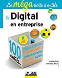 La méga boîte à outils du digital en entreprise