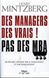 Des Managers, des vrais ! Pas des MBA