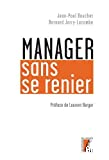 Manager sans se renier
