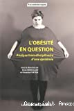 L'obésité en question