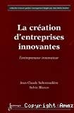La création d'entreprises innovantes
