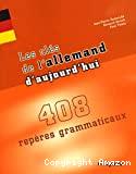 CLES DE L'ALLEMAND D'AUJOURD'HUI (LES)