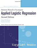 APPLIED LOGISTIC REGRESSION (Solutions Manuel to accompany)