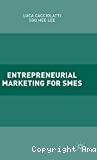 Entrepreneurial Marketing for SMEs